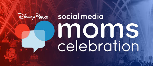 Disney Social Media Moms Celebration 2016